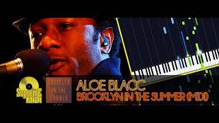 Aloe Blacc - Brooklyn in the Summer (FULL MIDI / PIANO)