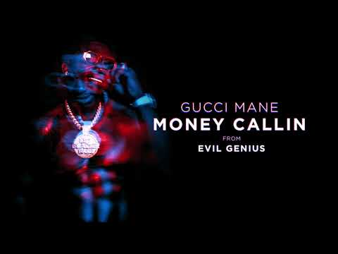 Gucci Mane - Money Callin [Official Audio]