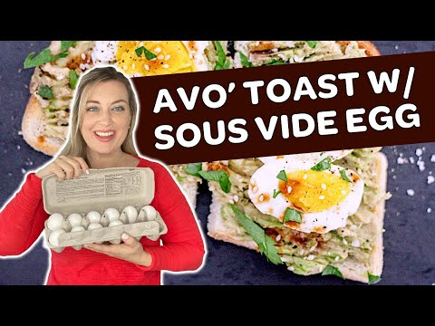 YUM! 10 Minute Sous Vide Egg On Avocado Toast