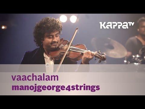 Vaachalam - ManojGeorge4Strings - Music Mojo Season 3 - KappaTV
