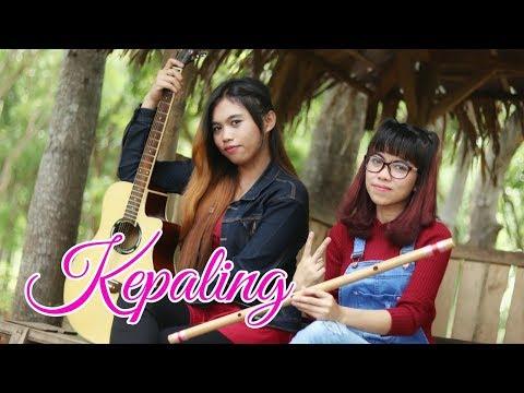 KEPALING (COVER AKUSTIK)