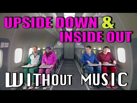 #WITHOUTMUSIC / OK Go - Upside Down & Inside Out