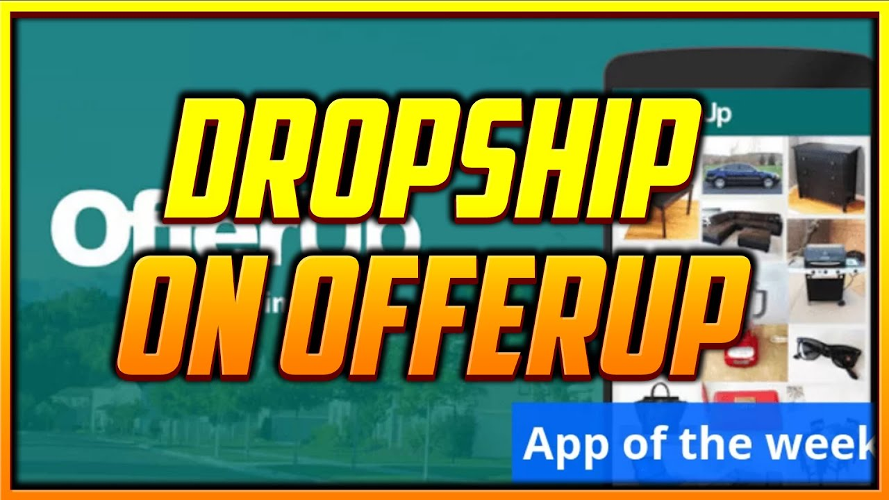 How to Make Money Dropshipping on Offerup