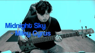 Miley Cyrus - Midnight Sky (Bass Cover)
