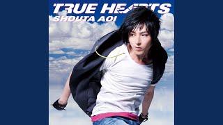 蒼井翔太 - TRUE HEARTS