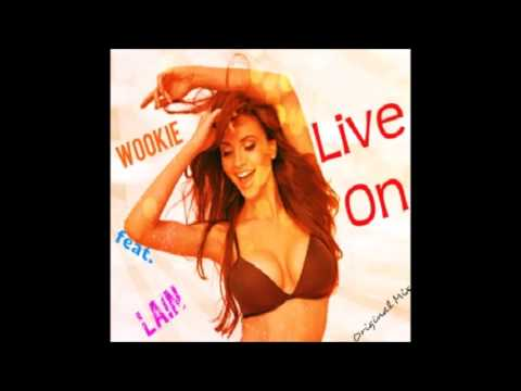 Wookie feat. Lain - Live On(Original Mix)