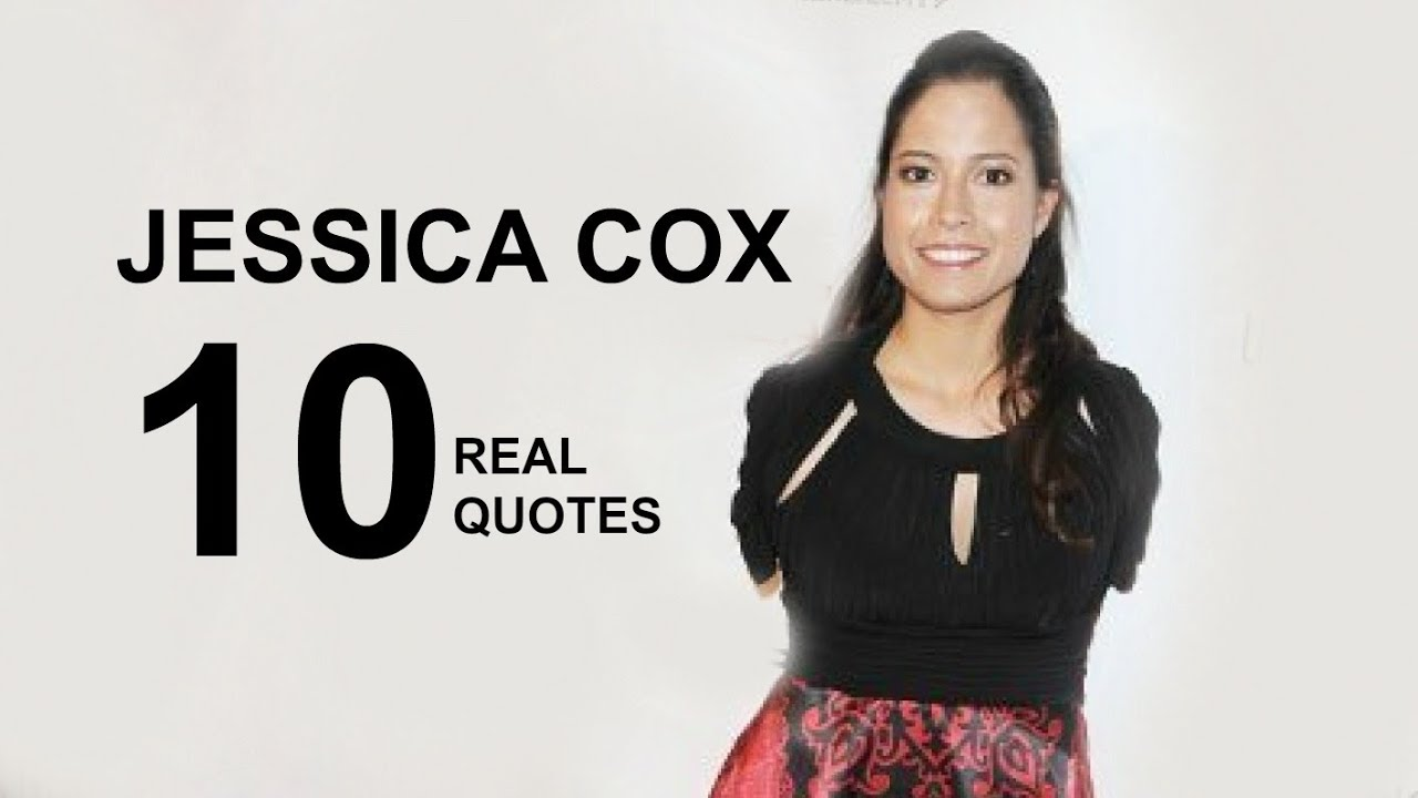 Jessica Cox 10 Real Life Quotes On Success Inspiring Motivational Quotes Youtube