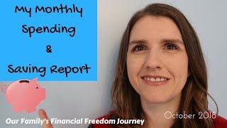 OCTOBER 2018 Family Budget & Saving Update Financial Freedom Journey UK DEBT FREE UK
