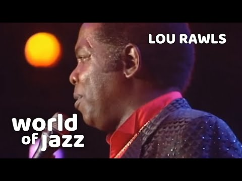 Lou Rawls Everyone - Knows Him As Old Folks - 16 July 1989 • World Of Jazz