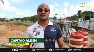 Deputado Capitão Alden fiscaliza a aplicação de recursos federais na Bahia
