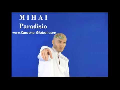 M I H A I - Paradisio ( www.Karaoke-Global.com )