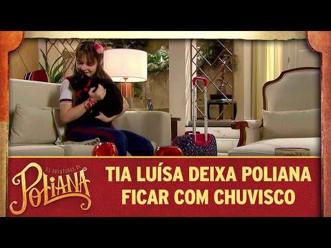 Tia Luísa deixa Poliana ficar com Chuvisco | As Aventuras de Poliana