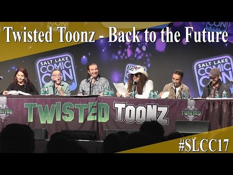 Twisted Toonz - Back to the Future - SLCC 2017