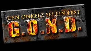 G.O.N.D. - Treueschwur an die Onkelz (Vollversion mit Lyrics) 2012