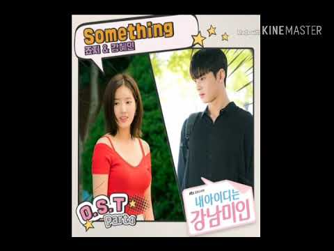 George , Kang Hye In - Something ( OST My Id Is Gangnam Beauty ) - Part 4