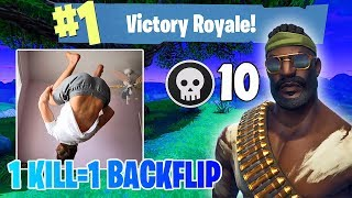 1 KILL= 1 BACKFLIP CHALLENGE! *VICTORY ROYALE*