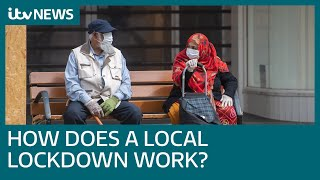 How Does A Local Lockdown Work? | Itv News