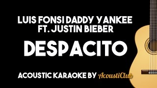 Download Video Luis Fonsi Daddy Yankee - Despacito ft Justin Bieber (Acoustic Karaoke Lyrics on screen) MP3 3GP MP4
