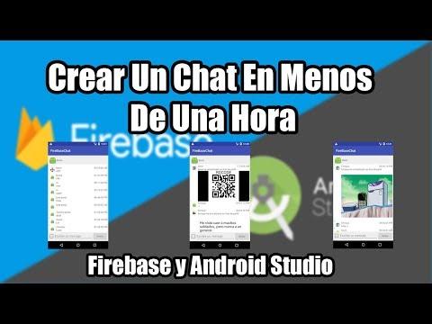 Crear Un Chat En Menos De Una Hora | Firebase Y Android Studio