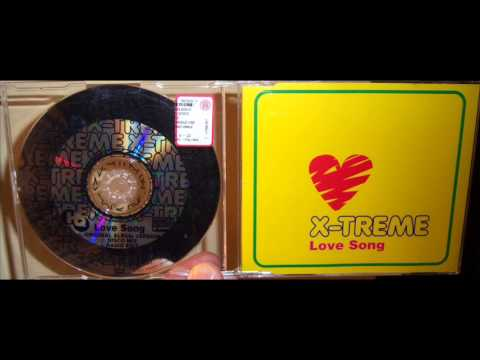 X-Treme - Love song (1998 Party mix)