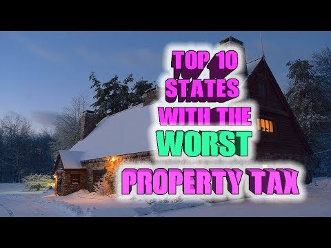 💲Top 10 States With The Worst Property Tax.  Some States Are Really Bad And Border On Offensive.