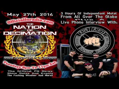 5.27.2014 - Nation of Decimation - Fist Fight Interview