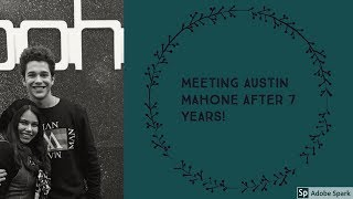 Meeting Austin Mahone & Making a fool out of myself in front of him!