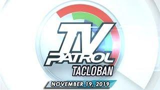 TV Patrol Eastern Visayas - November 19, 2019