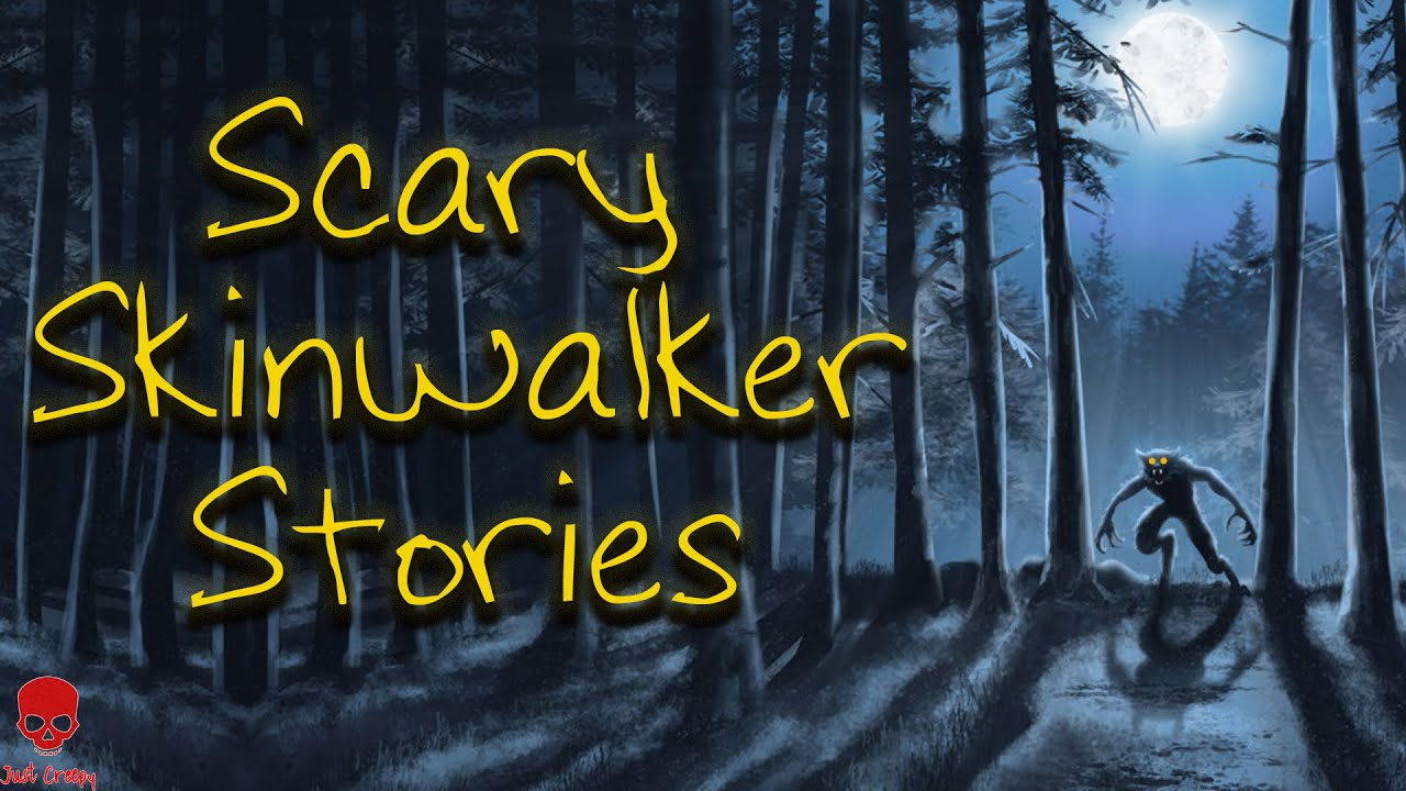 Scary Skinwalker Stories   Camping, Cryptid encounters, (Scary Stories)