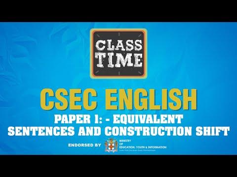 CSEC English Paper 1: - Equivalent Sentences and Construction Shift - June 30 2021