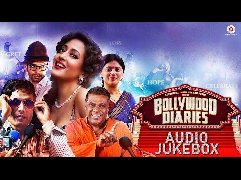 Bollywood Diaries - Full Audio Jukebox   Raima Sen, Ashish Vidhyarthi, Salim Diwan, Vineet Singh