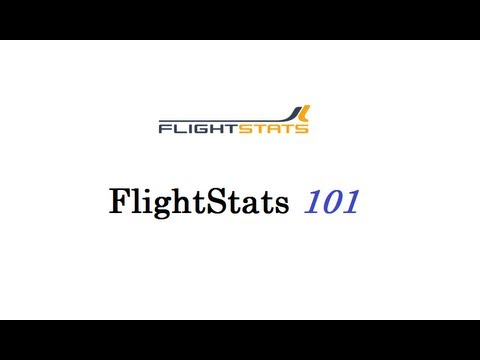 How to use FlightStats 101