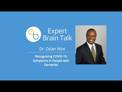 Dr. Dylan Wint - Recognizing COVID-19 Symptoms in People with Dementia and Taking Action