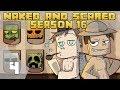 Minecraft: Naked & Scared - Season 16 Episode 4