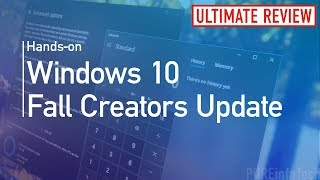 Windows 10 Fall Creators Update: All the new features, changes