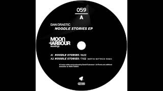 Dan Drastic - Noodle Stories (Martin Buttrich Remix)