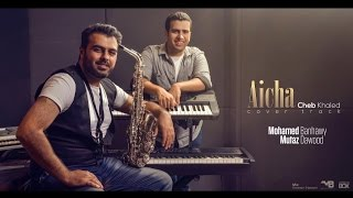 Aicha - Cheb Khaled - (Cover track) MB