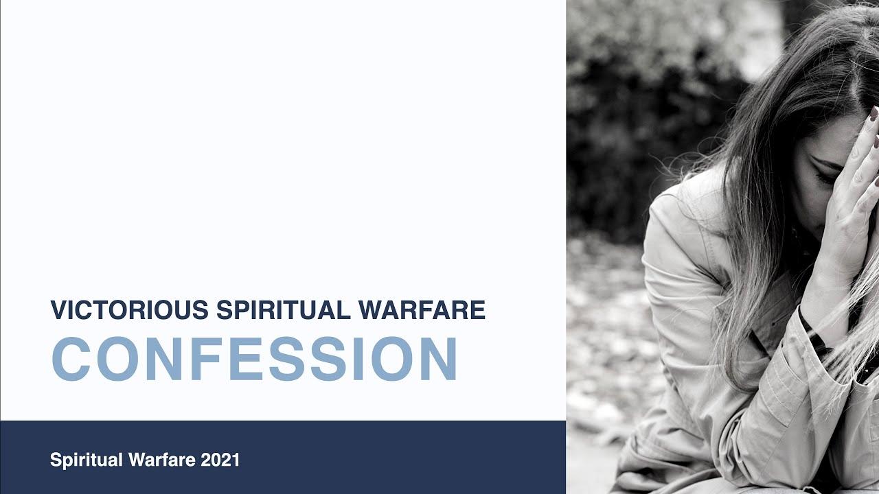 Spiritual Warfare: Confession