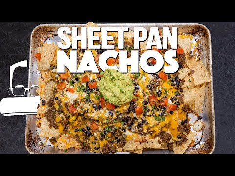 THE BEST SHEET PAN NACHOS & MARGARITAS FOR CINCO DE MAYO! | SAM THE COOKING GUY
