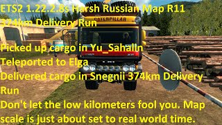 ETS2 1.22.2.8s Harsh Russian Map R11 374km Delivery Run