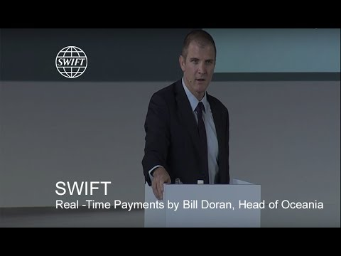 SWIFT for Real-Time Payments by Bill Doran, Head of Oceania
