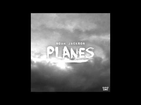 Planes - noahxjackson (cover)