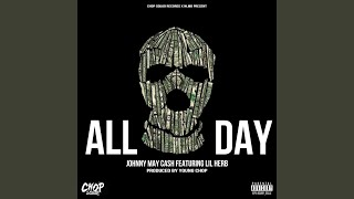 All Day (feat. Lil Herb)