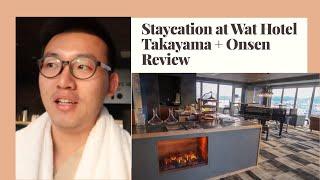 Gambar cover [ Staycation ] at Wat Hotel and Spa Hida Takayama + Onsen Review