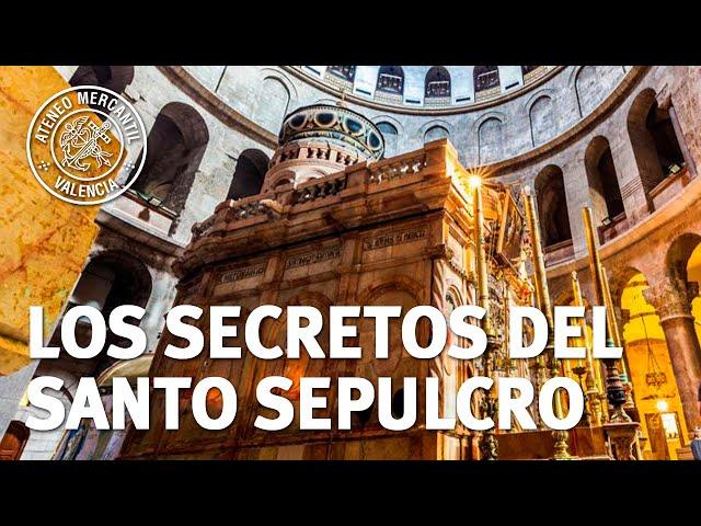 Los secretos del Santo Sepulcro y Jerusalén