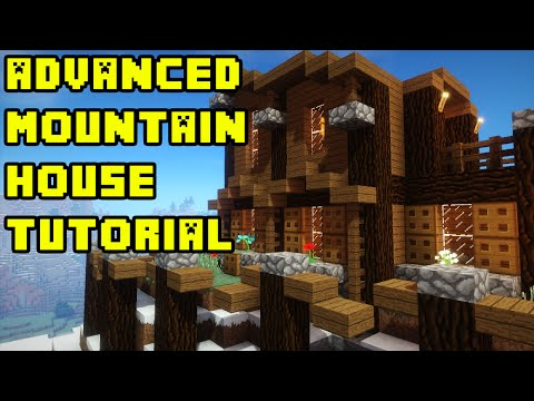 Minecraft: Advanced Mountain House/Base Tutorial Xbox/PC/PS3/PS4