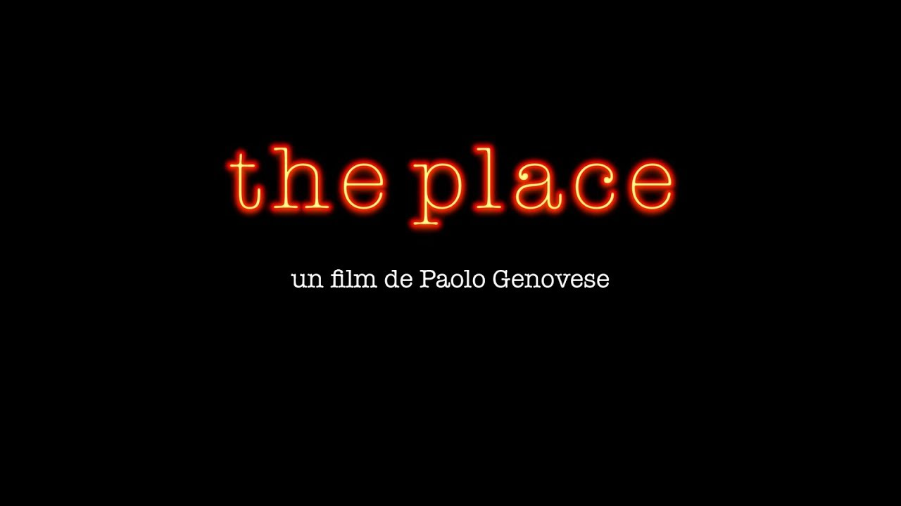 The Place (Bande-Annonce)