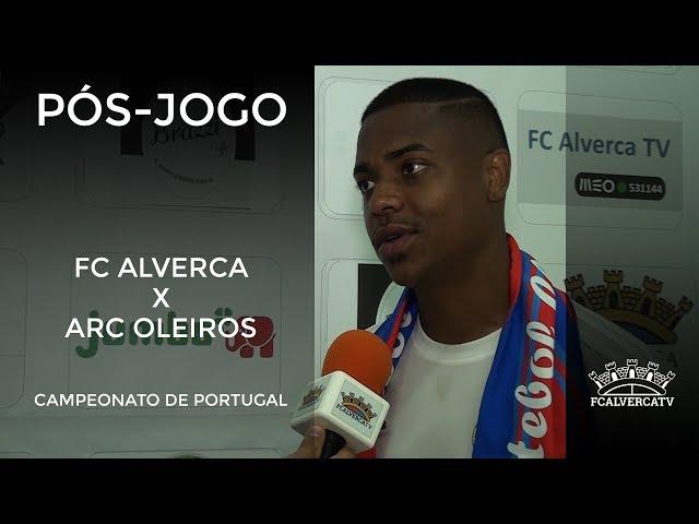 FC Alverca vs Oleiros - Reações ao jogo