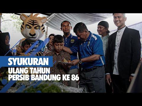 SYUKURAN ULANG TAHUN PERSIB BANDUNG KE 86