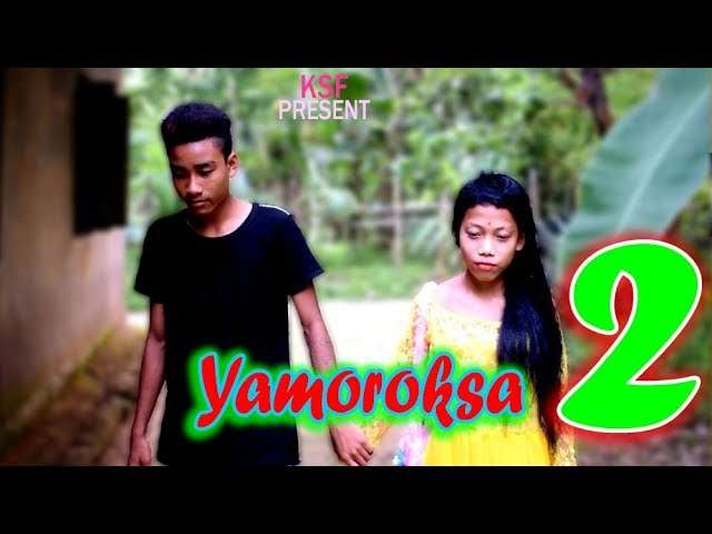 YAMOROKSA 2 a new kokborok short film | Funny | kokborok short film #1